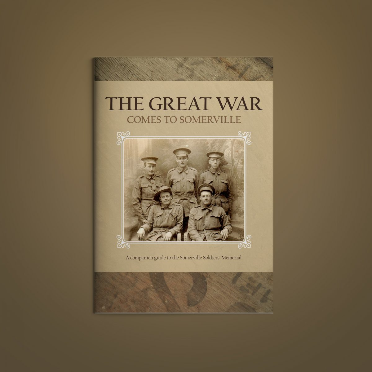 Front cover design of The Great War Comes to Somerville